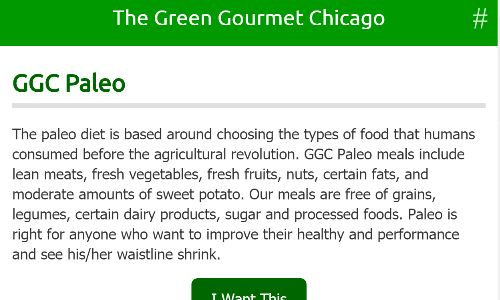 A screenshot of The Green Gourmet Chicago home page, a Organic meal delivery Chicago company offering Paleo delivery Chicago options. If you are in the market for a prepared meal delivery Chicago plan, the Green Gourmet could be right for you.