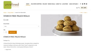 Screenshot of the Unrefined Bakery homepage - Paleo Bread Rolls brands, including those from Unrefined Bakery. paleo rolls brands, including those from Unrefined Bakery. With several cassava flour rolls options, Unrefined Bakery is a great company to know about.